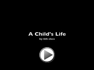 A Child's Life Movie