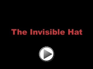 The Invisible Hat Movie